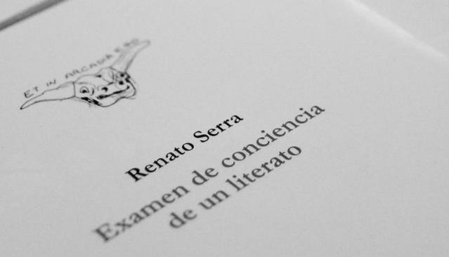 La escritura como resistencia. Examen de conciencia de un literato, de Renato Serra